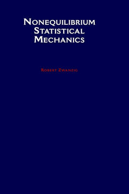 Nonequilibrium Statistical Mechanics (Hardback)