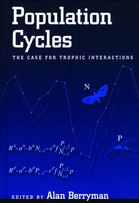Population Cycles: The Case for Trophic Interactions (Hardback)