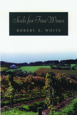 Soils for Fine Wines (Hardback)