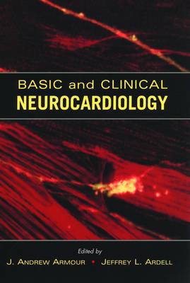Basic and Clinical Neurocardiology (Hardback)