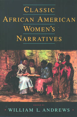 Classic African American Women's Narratives (Paperback)