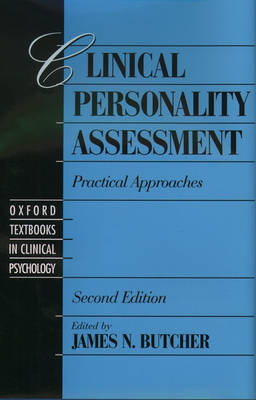 Clinical Personality Assessment: Practical Approaches - Oxford Textbooks in Clinical Psychology 2 (Hardback)