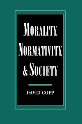 Morality, Normativity, and Society (Paperback)