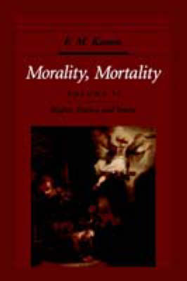 Morality, Mortality: Volume II: Rights, Duties, and Status - Morality, Mortality (Paperback)