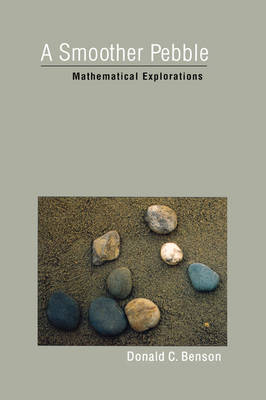 A Smoother Pebble: Mathematical Explorations (Hardback)