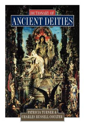 Dictionary of Ancient Deities (Paperback)
