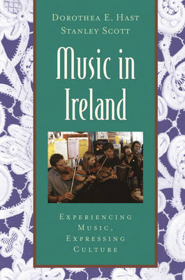 Music in Ireland: Experiencing Music, Expressing Culture - Global Music Series