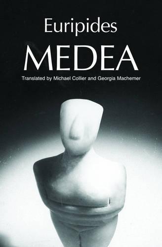 Medea - Greek Tragedy in New Translations (Paperback)