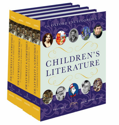 The Oxford Encyclopedia of Children's Literature: 4 volumes: print and e-reference editions available (Hardback)