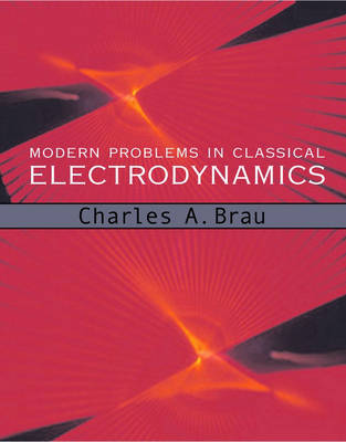 Modern Problems in Classical Electrodynamics (Paperback)