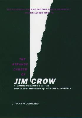 The Strange Career of Jim Crow, a Commemorative Edition (Hardback)
