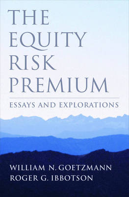 The Equity Risk Premium: Essays and Explorations (Hardback)