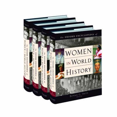 Oxford Encyclopedia of Women in World History: 4 Volume Set