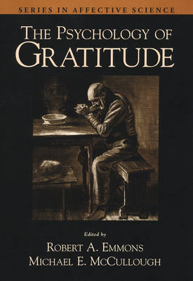 The Psychology of Gratitude - Series in Affective Science (Hardback)