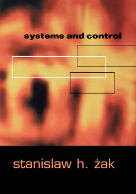 Systems and Control - The Oxford Series in Electrical and Computer Engineering (Hardback)