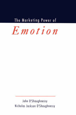 The Marketing Power of Emotion (Hardback)