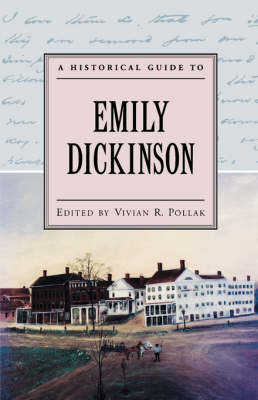 A Historical Guide to Emily Dickinson - Historical Guides to American Authors (Paperback)