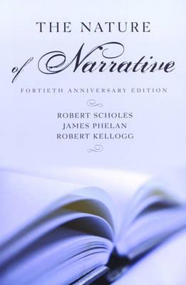 The Nature of Narrative: Fortieth Anniversary Edition  a 40th Anniv. Ed.  b 40th Anniv. Ed (Paperback)