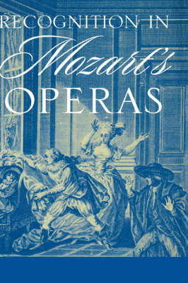 Recognition in Mozart's Operas (Hardback)