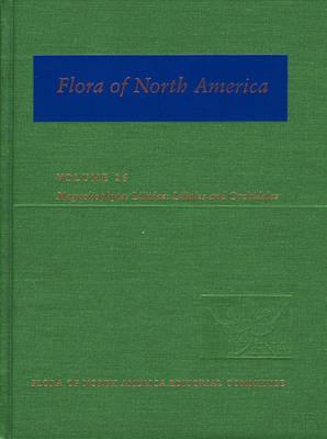 Flora of North America: Volume 26: Magnoliophyta: Liliidae: Liliales and Orchidales - Flora of North America (Hardback)