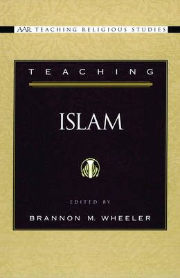 Teaching Islam - AAR Teaching Religious Studies (Paperback)