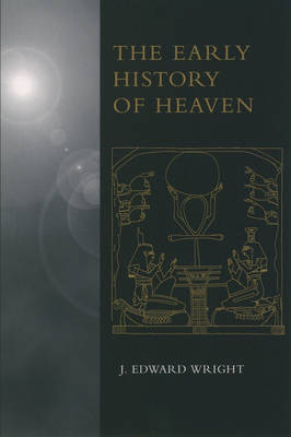 The Early History of Heaven (Paperback)