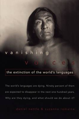 Vanishing Voices: The Extinction of the World's Languages (Paperback)