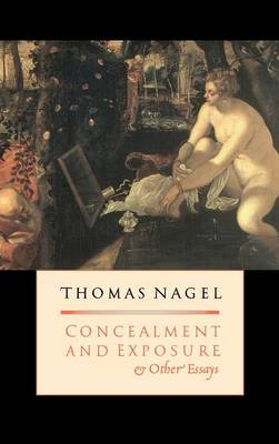Concealment and Exposure: And Other Essays (Hardback)