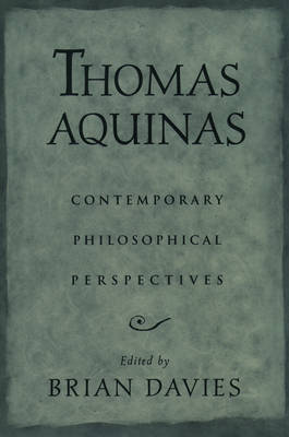 Thomas Aquinas: Contemporary Philosophical Perspectives (Paperback)