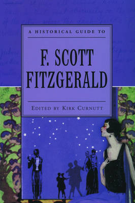 A Historical Guide to F. Scott Fitzgerald - Historical Guides to American Authors (Paperback)