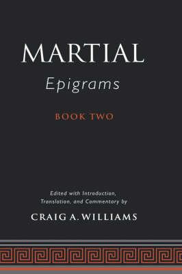 Martial's Epigrams Book Two (Hardback)