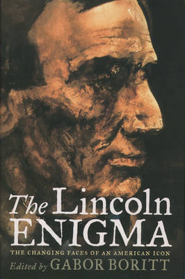 The Lincoln Enigma: The Changing Faces of an American Icon (Paperback)