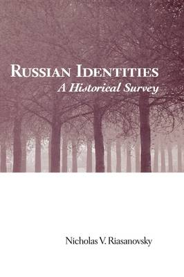 Russian Identities: A Historical Survey (Hardback)