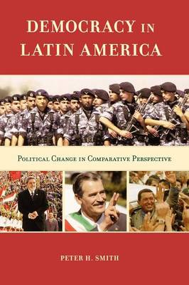Democracy in Latin America: Political Change in Comparative Perspective (Paperback)