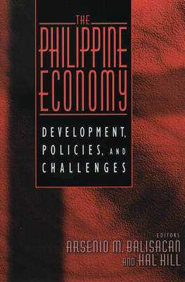 The Philippine Economy: Development, Policies, and Challenges (Paperback)