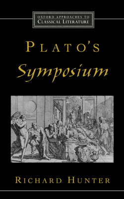 Plato's Symposium - Oxford Approaches to Classical Literature (Paperback)
