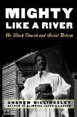 Mighty Like a River: The Black Church and Social Reform (Paperback)
