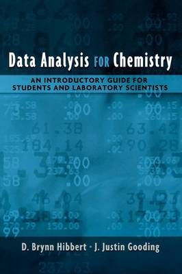 Data Analysis for Chemistry: An Introductory Guide for Students and Laboratory Scientists (Hardback)