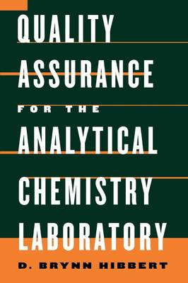 Quality Assurance in the Analytical Chemistry Laboratory (Paperback)
