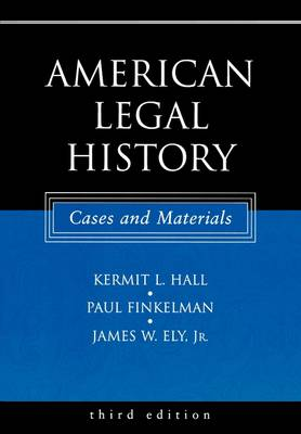 American Legal History: Cases and Materials (Paperback)