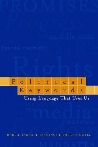 Political Keywords: Using Language That Uses Us (Paperback)