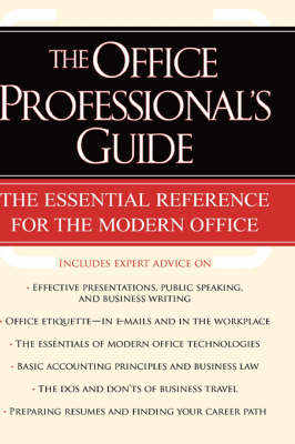 The Office Professional's Guide (Hardback)