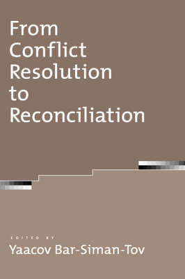 From Conflict Resolution to Reconciliation (Hardback)