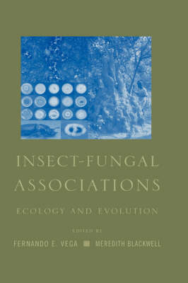 Insect-Fungal Associations: Ecology and Evolution (Hardback)