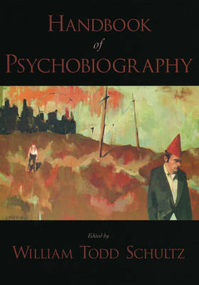 Handbook of Psychobiography (Hardback)
