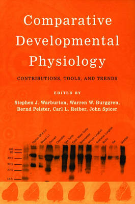 Comparative Developmental Physiology: Contributions, Tools, and Trends (Paperback)