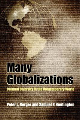 Many Globalizations: Cultural Diversity in the Contemporary World (Paperback)