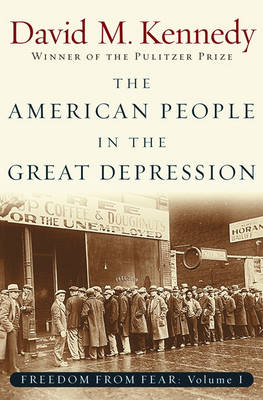 Freedom From Fear: Part 1: The American People in the Great Depression - Oxford History of the United States (Paperback)
