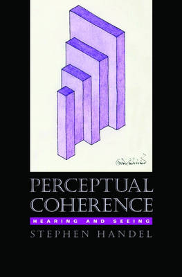 Perceptual Coherence: Hearing and seeing (Hardback)