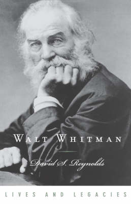 Walt Whitman - Lives and Legacies (Hardback)
